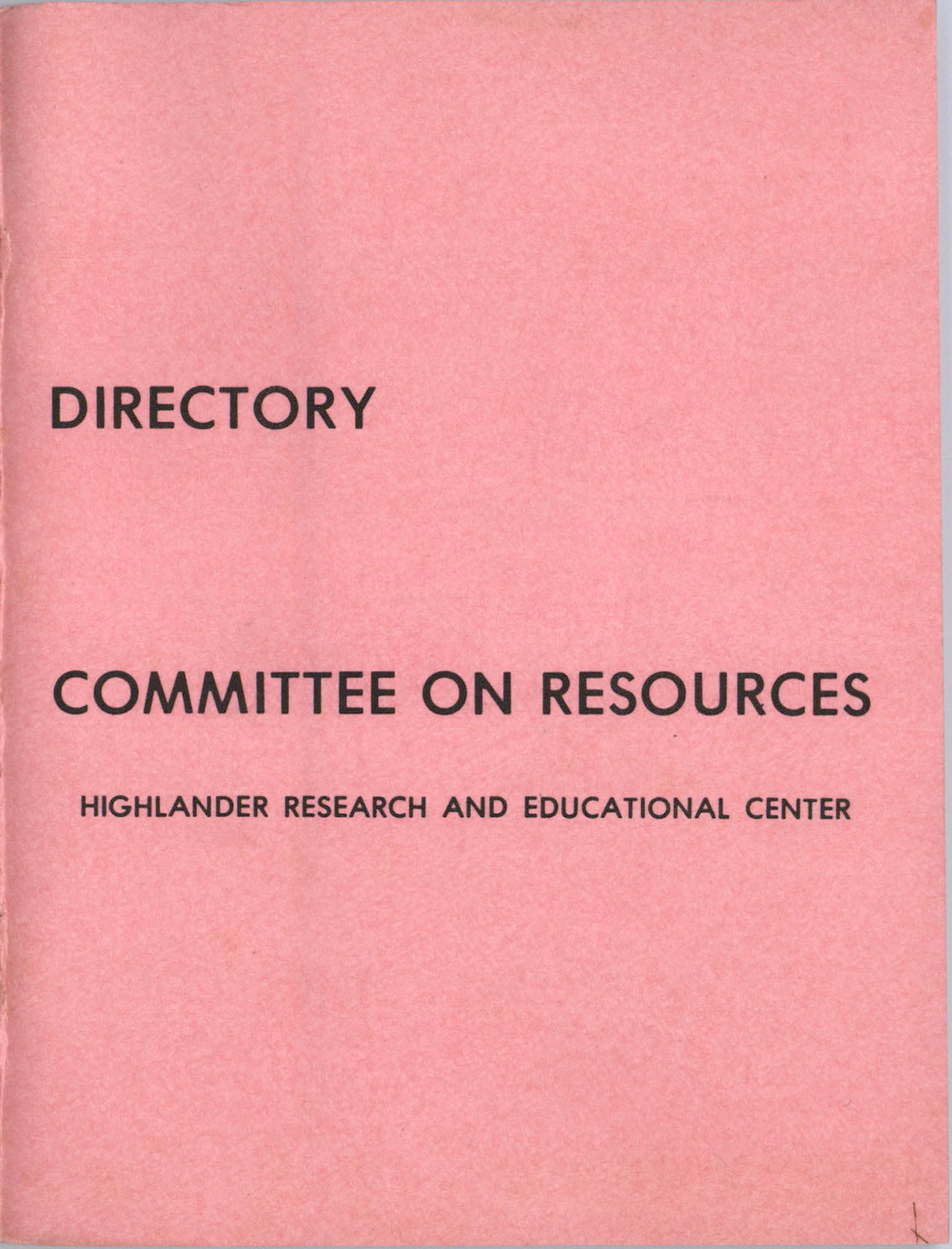 Highlander Research and Educational Center's Committee on Resources Directory, Front Cover Exterior