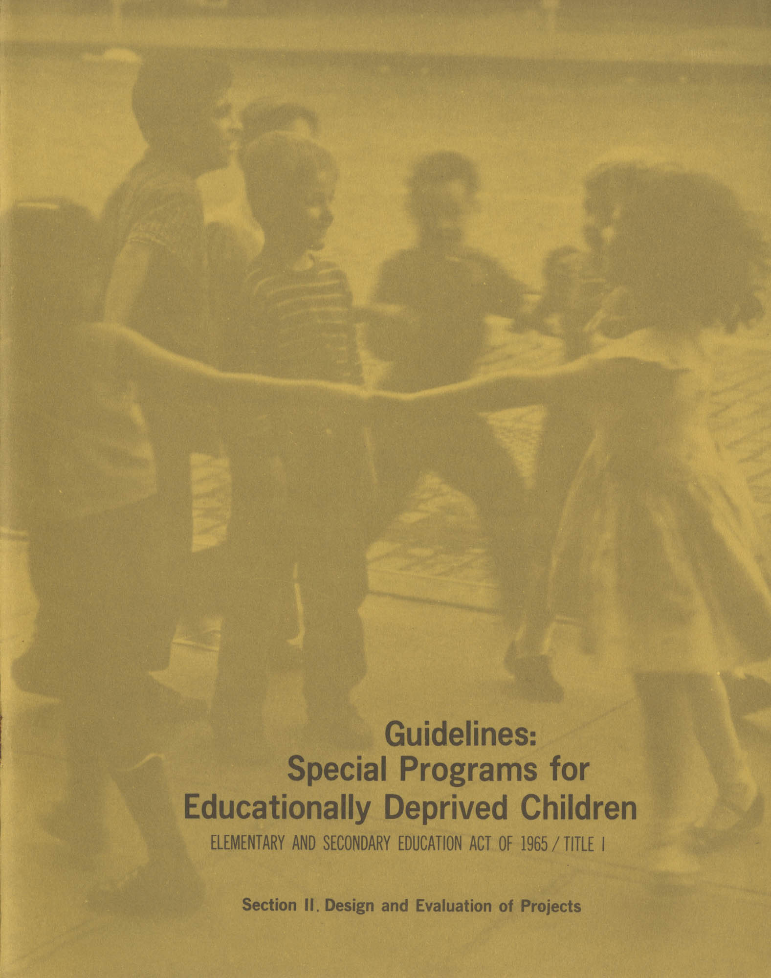 Guidelines: Special Programs for Educationally Deprived Children, Section II, Front Cover Exterior