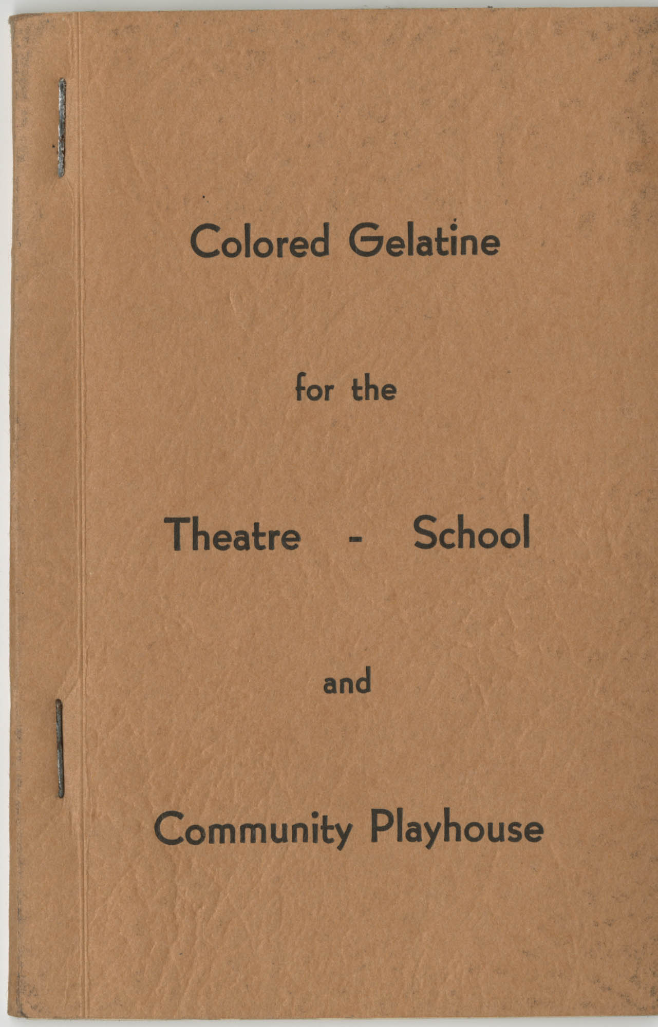 Colored Gelatine for the Theatre School and Community Playhouse, Cover