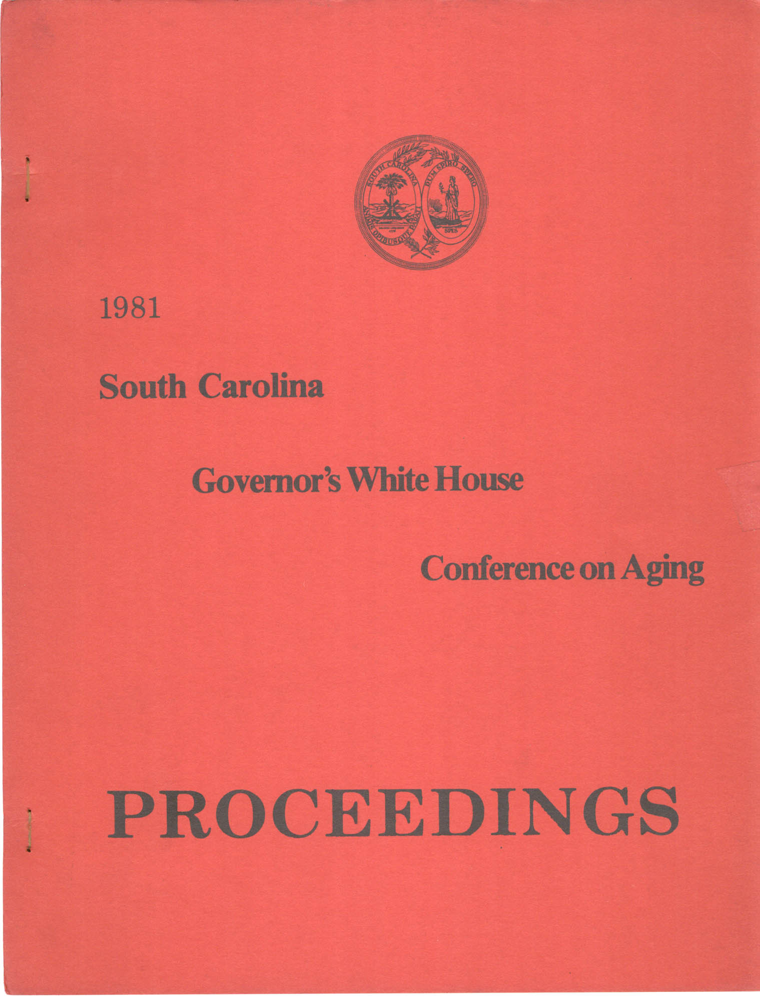 South Carolina Governor's White House Conference on Aging Proceedings, 1981, Front Cover