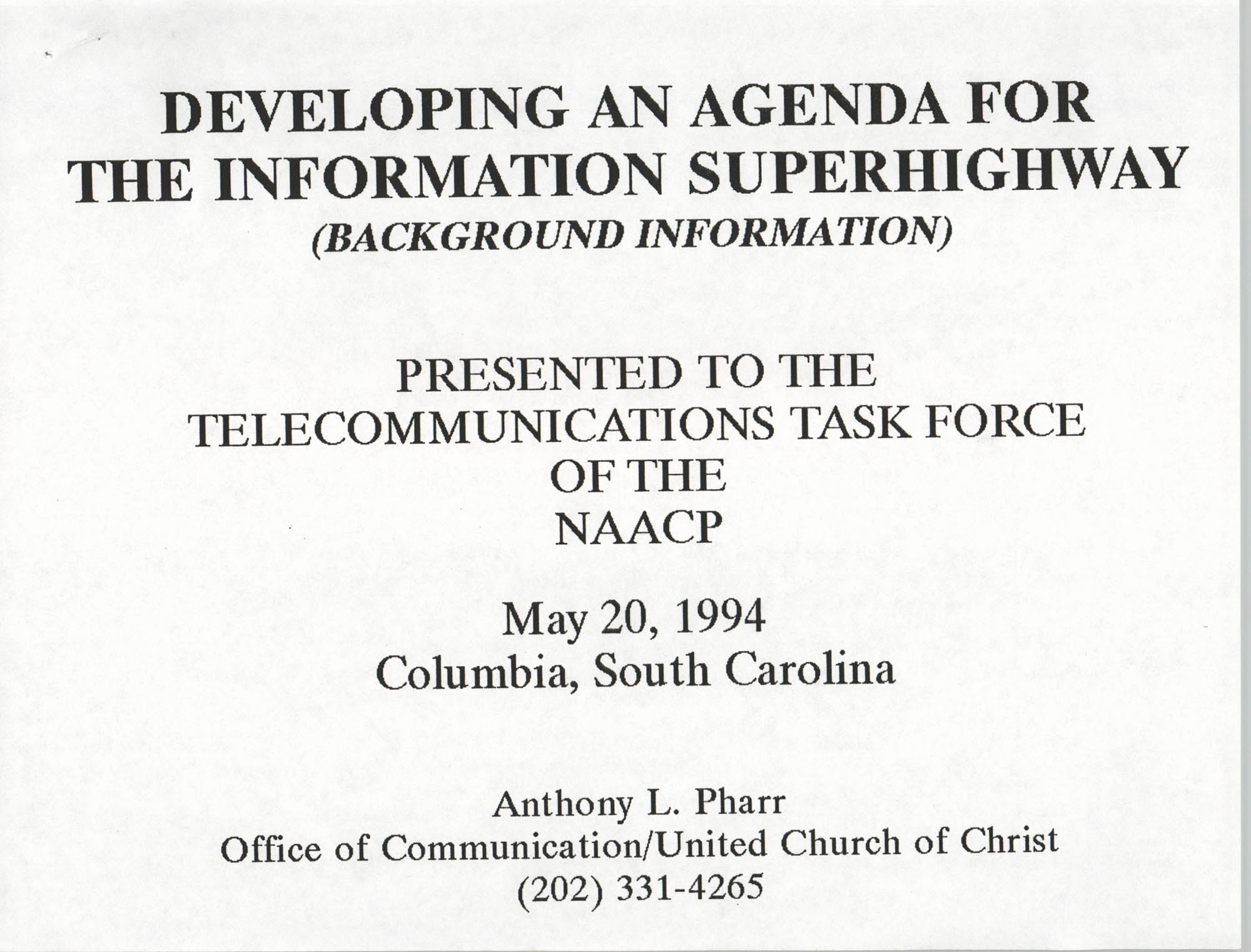 Developing an Agenda for the Information Superhighway, Anthony L. Pharr, May 20, 1994, Page 1