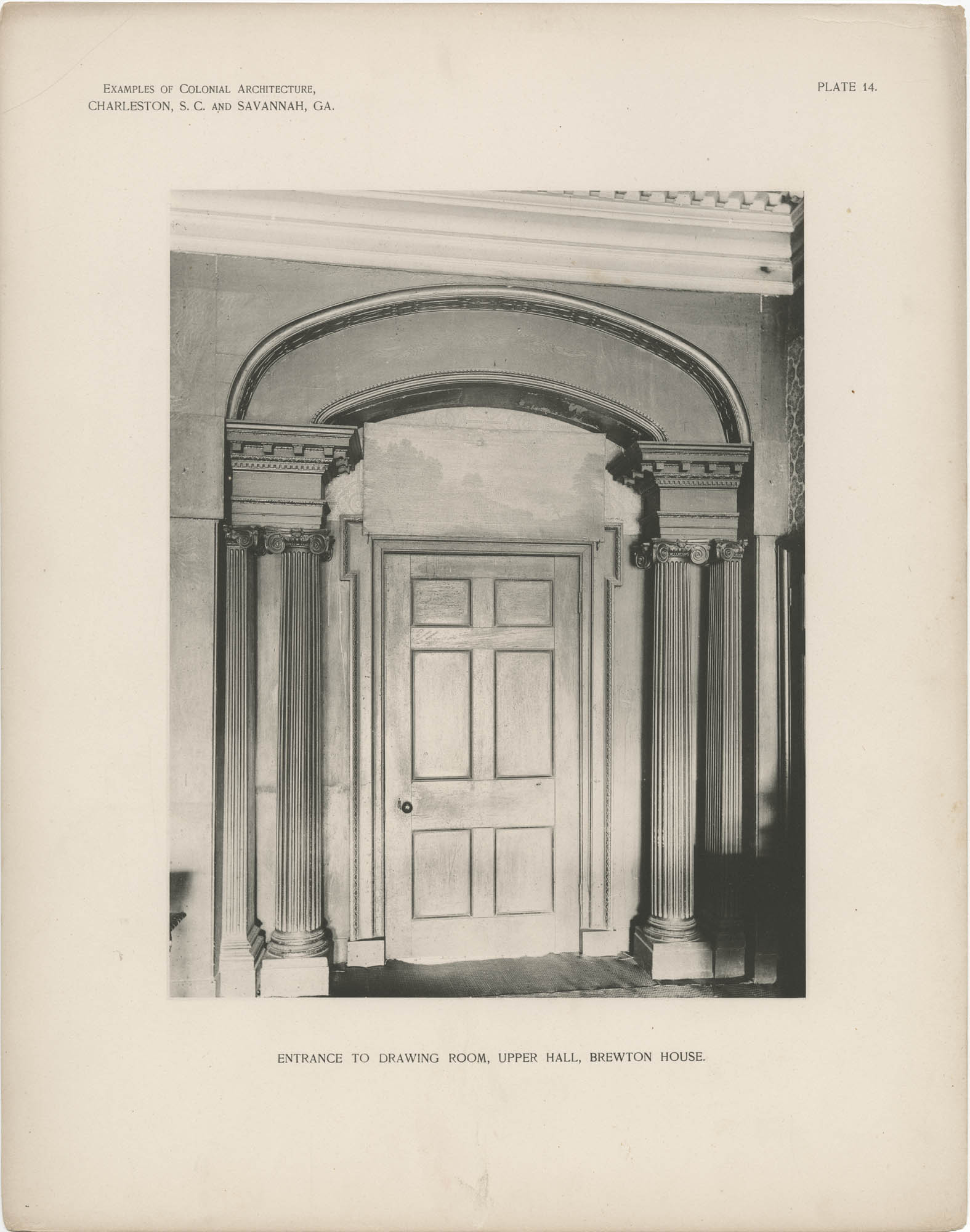 Plate 14: Entrance to Drawing Room, Upper Hall, Brewton House