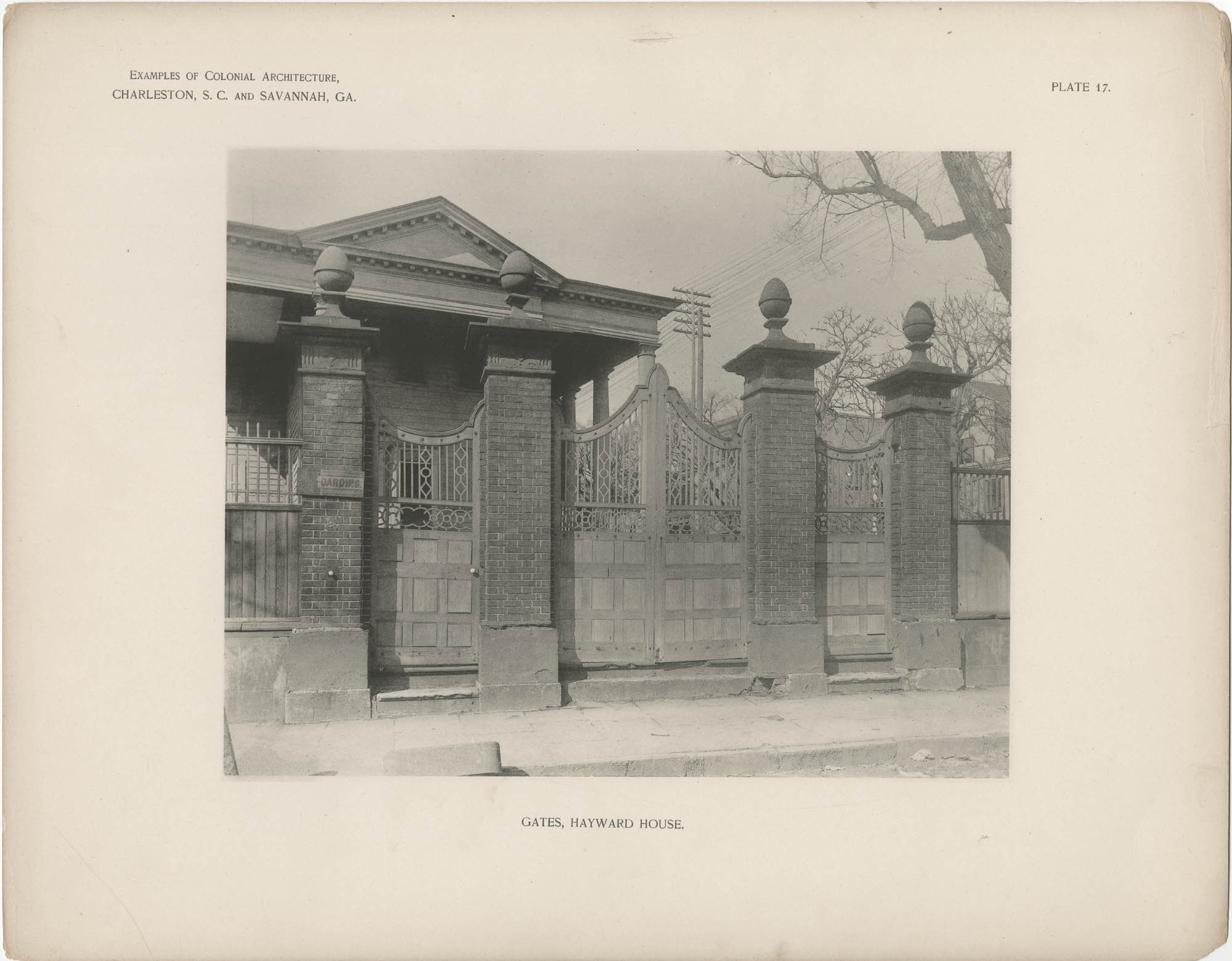 Plate 17: Gates, Hayward [sic] House