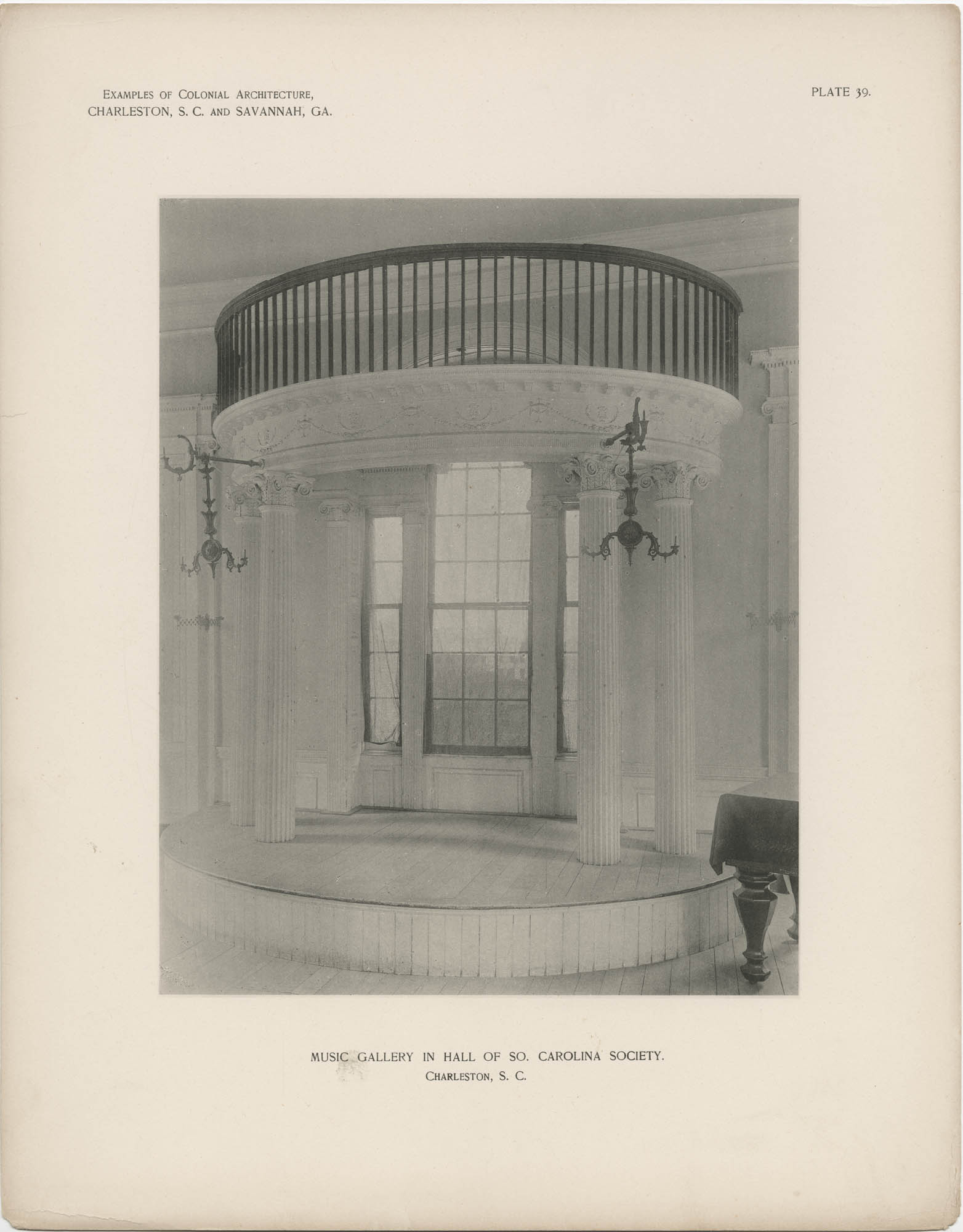 Plate 39: Music Gallery in Hall of So. Carolina Society, Charleston, S.C.