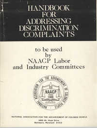Handbook for Addressing Discrimination Complaints, NAACP Labor and Industry Committees