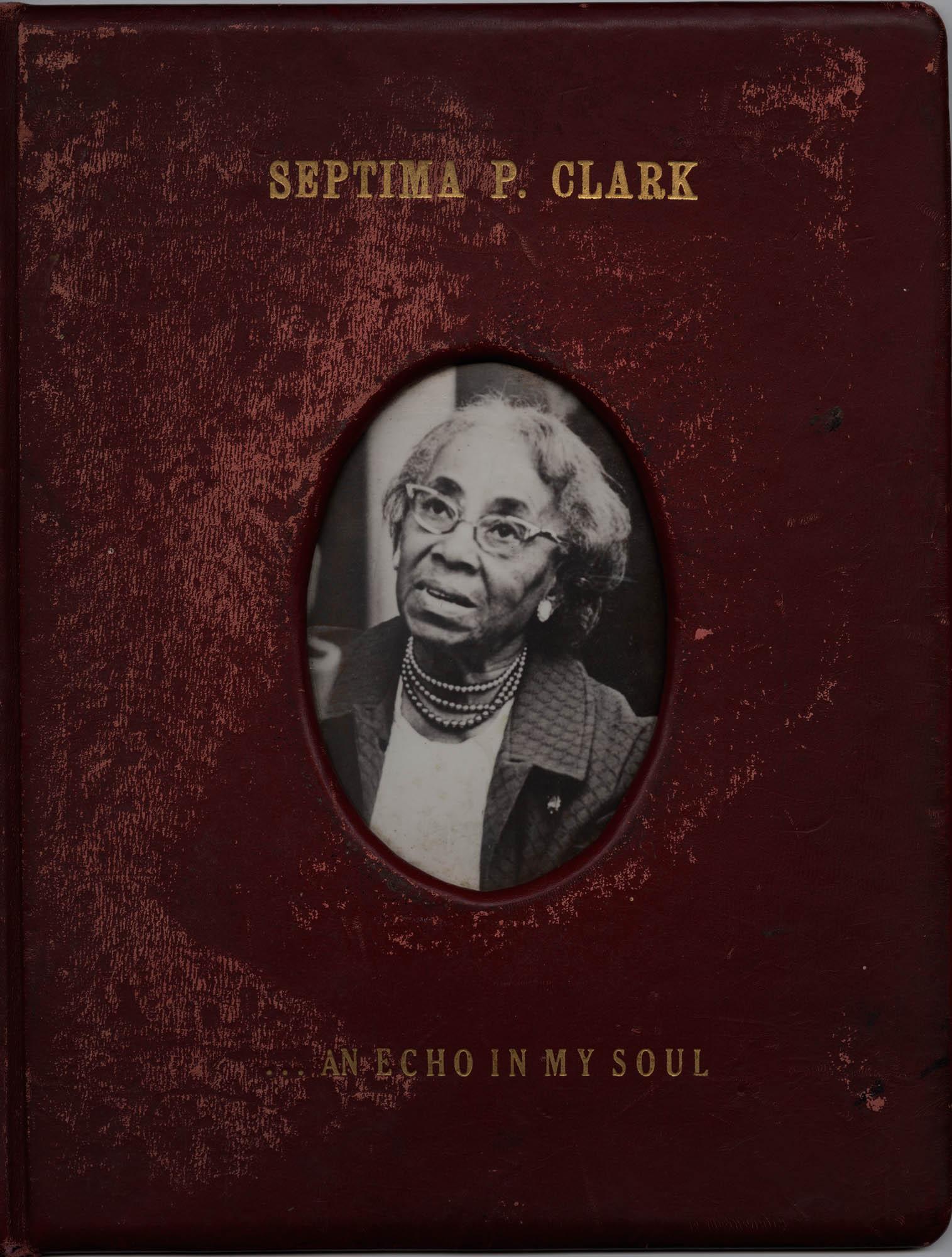 Septima P. Clark Scrapbook
