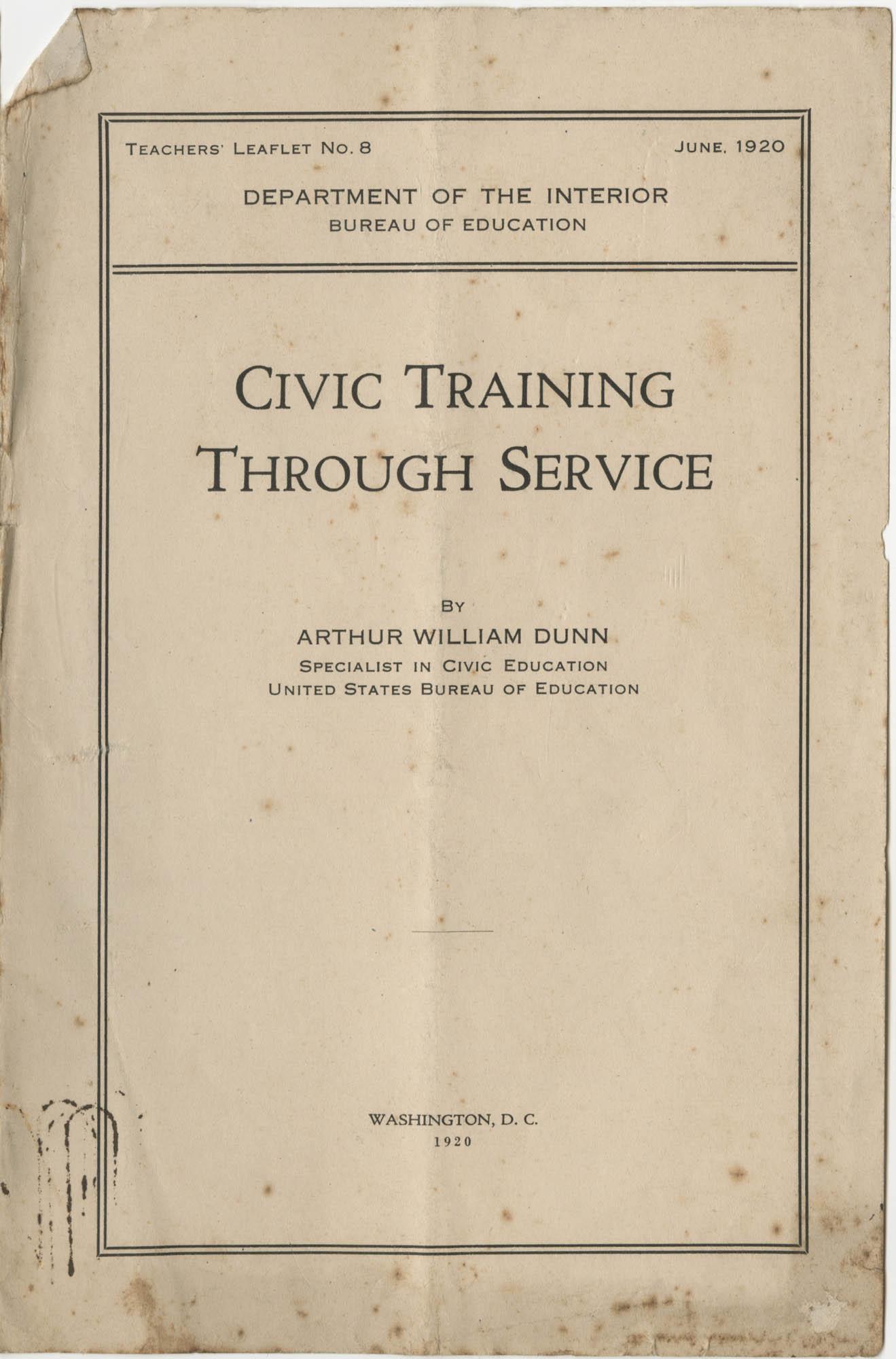 Civic Training Through Service, Department of the Interior, Bureau of Education, June 1920