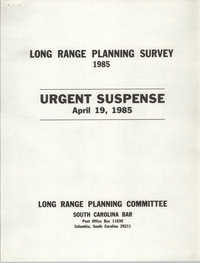 Long Range Planning Survey, Long Range Planning Committee, South Carolina Bar,  1985