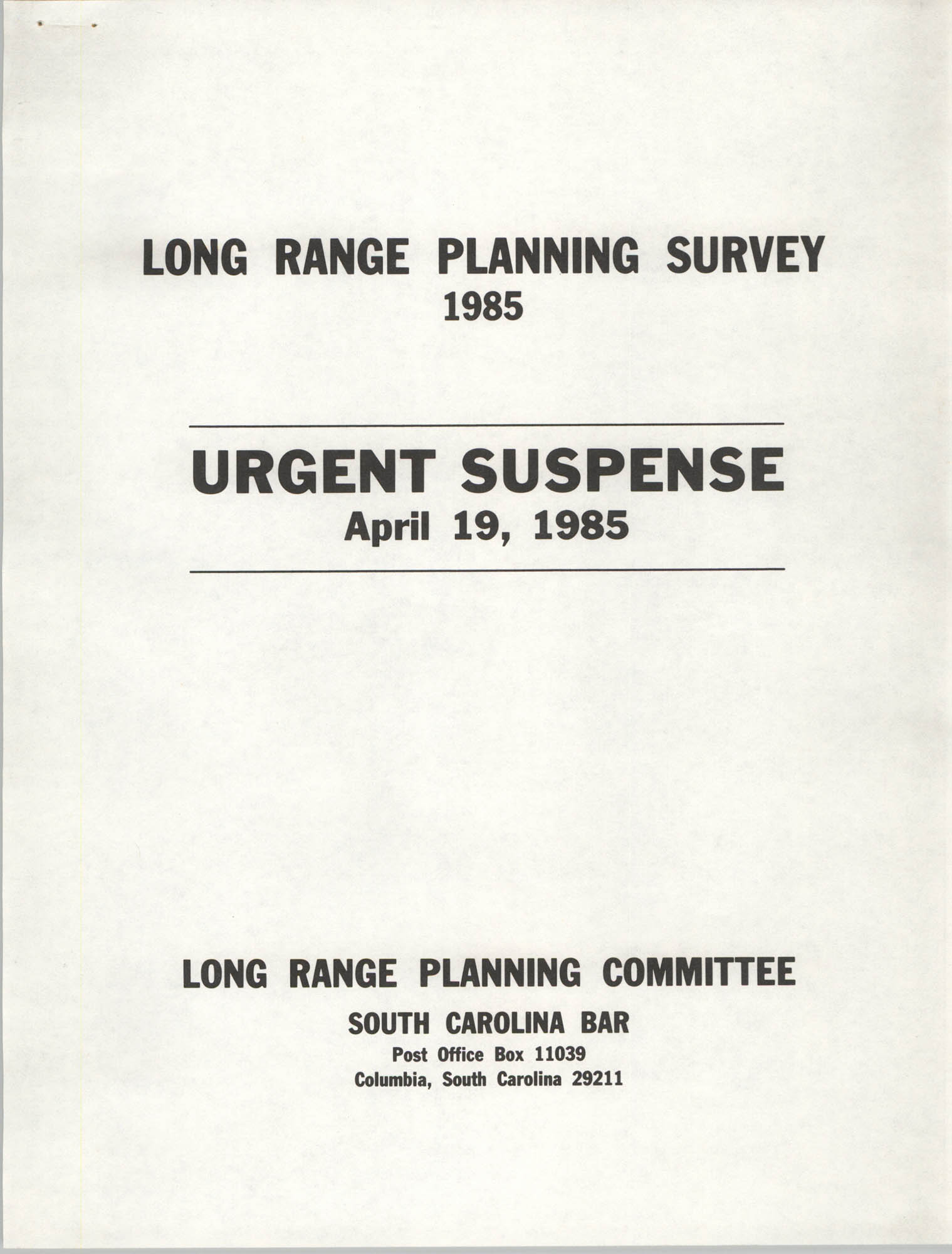 Long Range Planning Survey, Long Range Planning Committee, South Carolina Bar,  1985