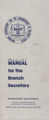Manual for the Branch Secretary, Membership Department, NAACP