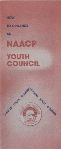 Brochure, How to Organize an NAACP Youth Council, NAACP