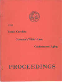 South Carolina Governor's White House Conference on Aging Proceedings, 1981