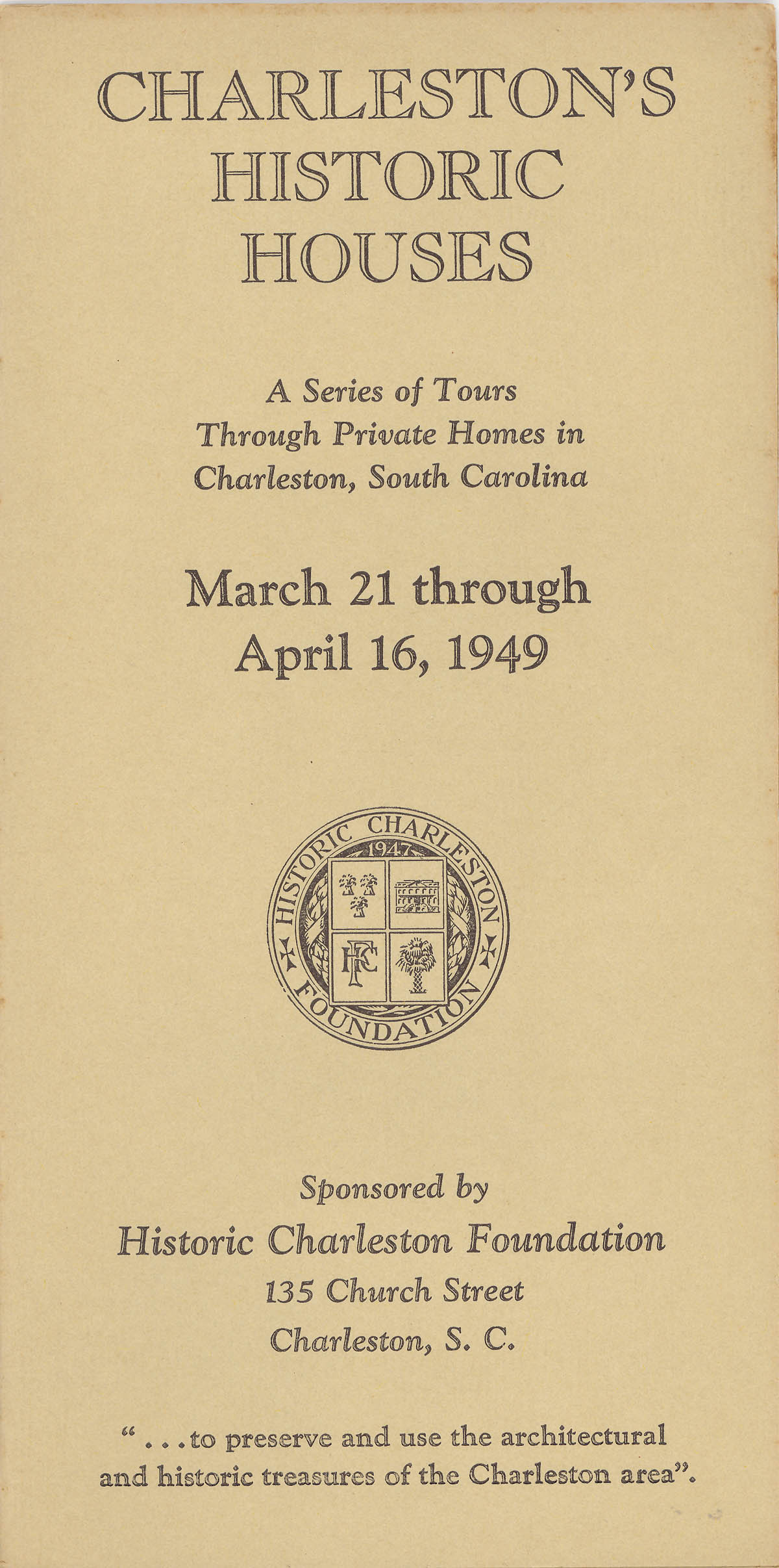 Charleston's Historic Houses, 1949:  Second Annual Tours Sponsored by Historic Charleston Foundation