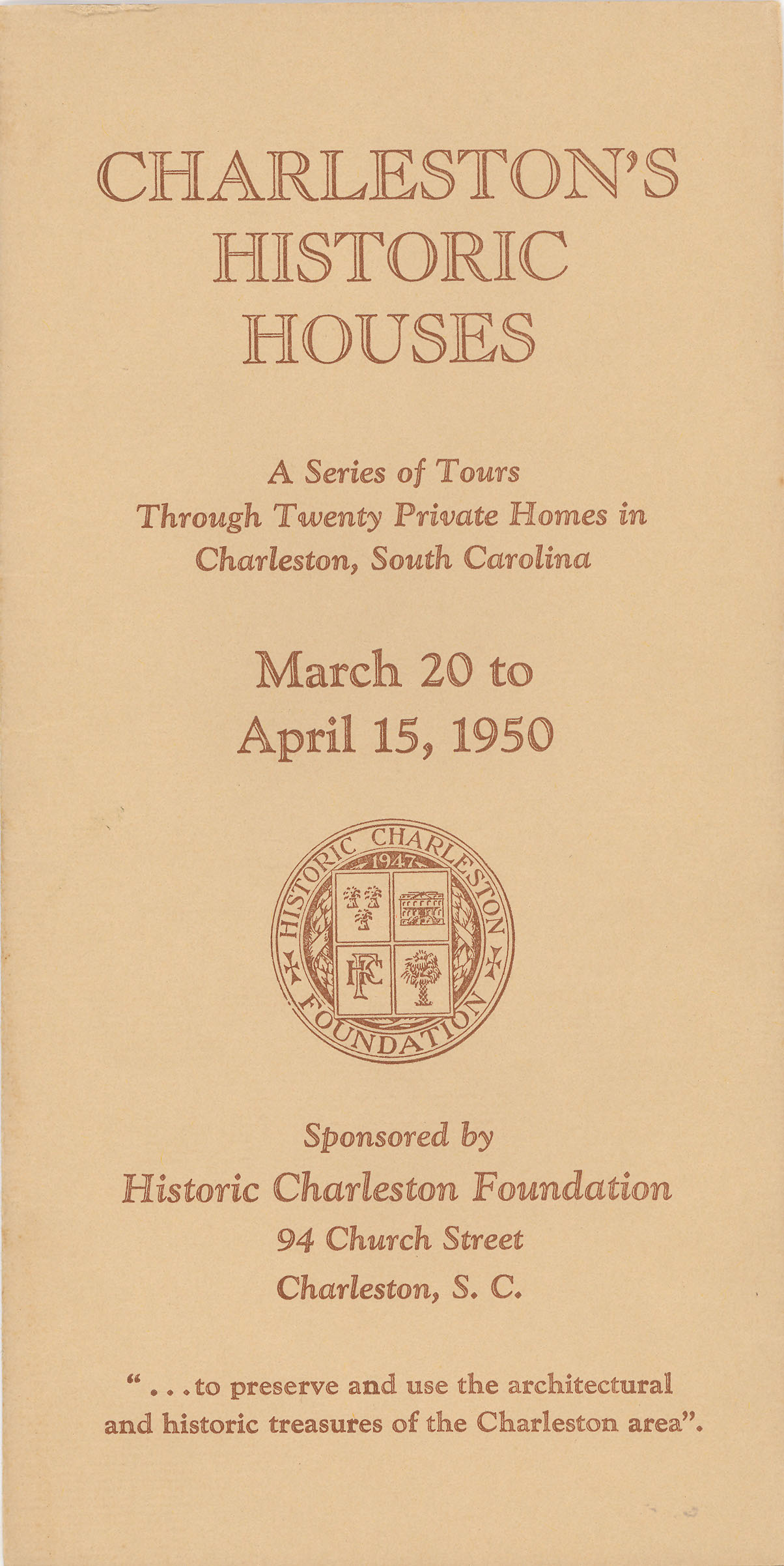 Charleston's Historic Houses, 1950:  Third Annual Tours Sponsored by Historic Charleston Foundation
