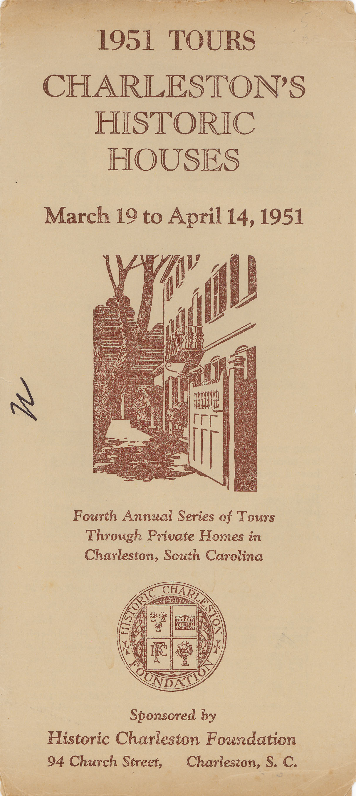 Charleston's Historic Houses, 1951:  Fourth Annual Tours Sponsored by Historic Charleston Foundation