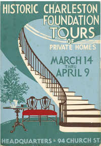 Charleston's Historic Houses, 1954:  Seventh Annual Tours Sponsored by Historic Charleston Foundation