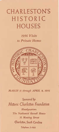 Charleston's Historic Houses, 1956:  Ninth Annual Tours Sponsored by Historic Charleston Foundation