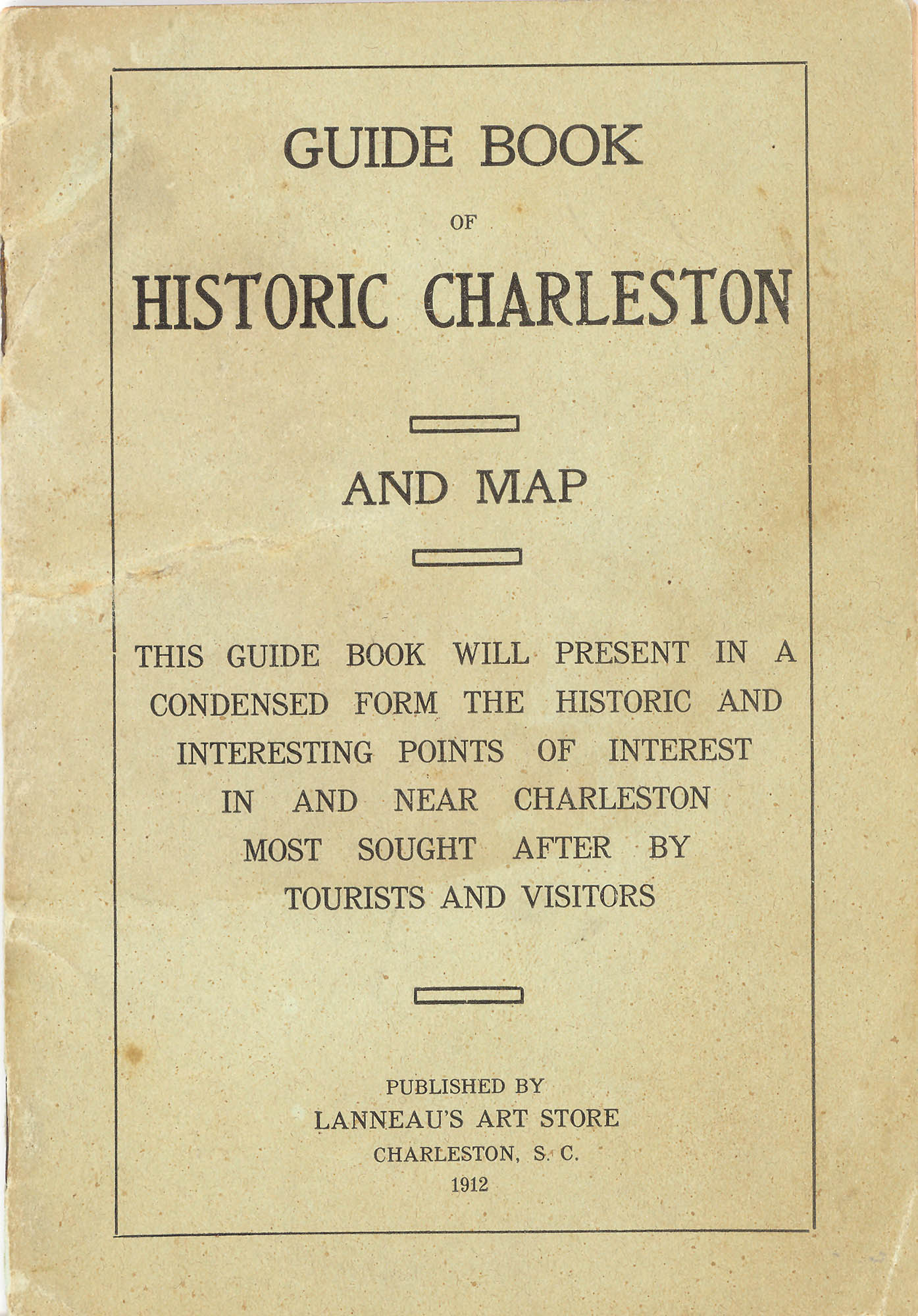 A Brief Sketch of Historic Charleston