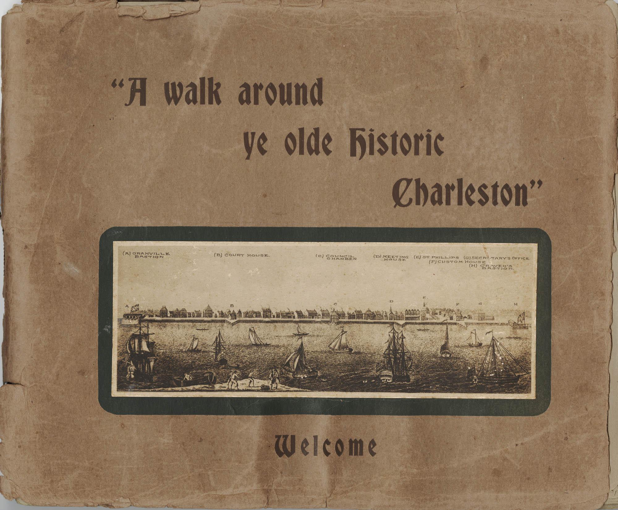 A Walk Around Ye Olde Charleston