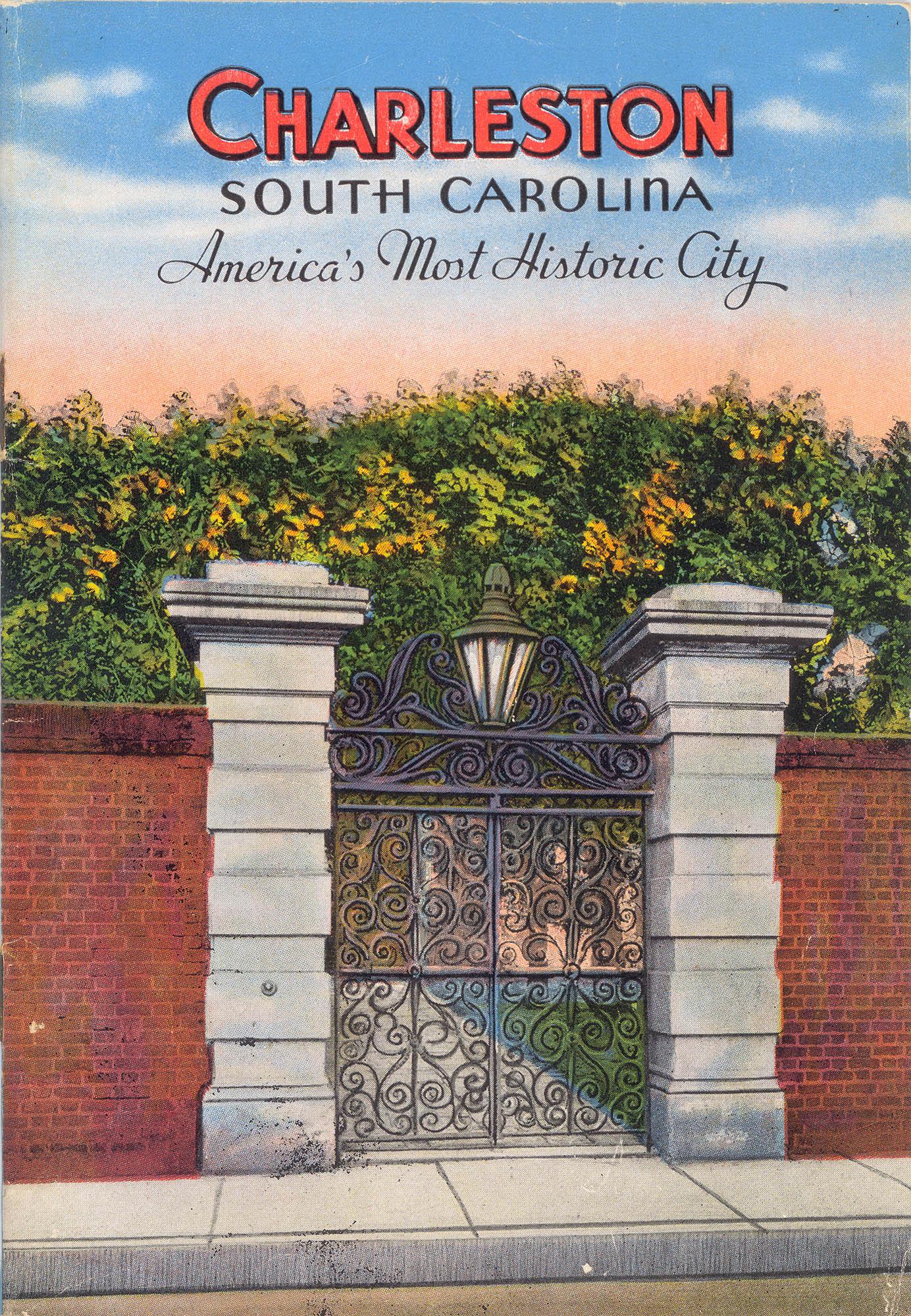 Charleston, South Carolina:  America's Most Historic City