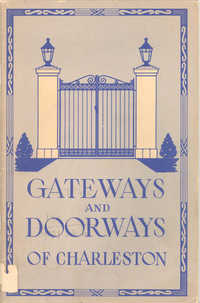 Gateways and Doorways of Charleston