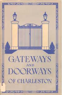 Gateways and Doorways of Charleston