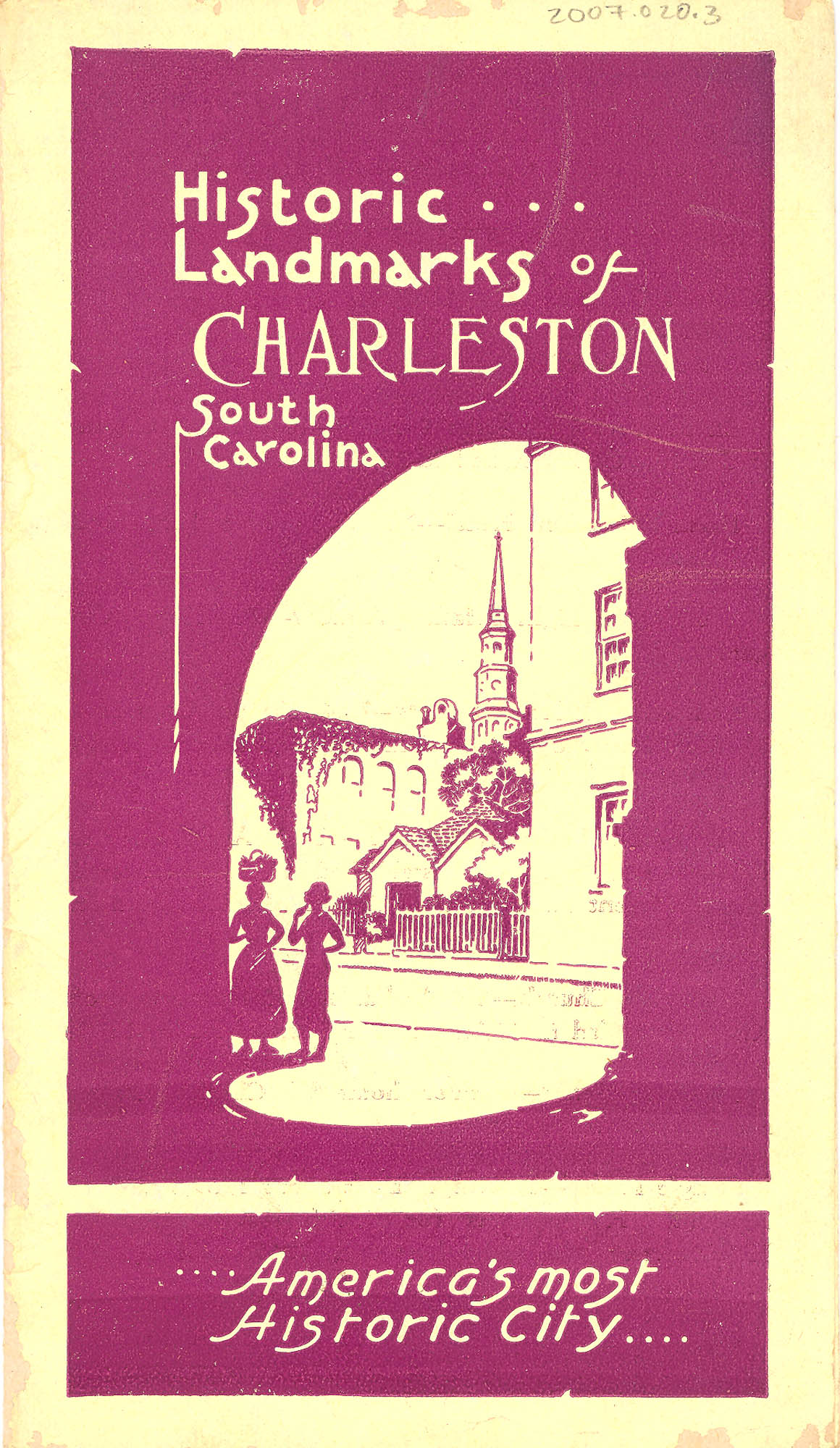 Historic Landmarks of Charleston, South Carolina:  America's Most Historic City