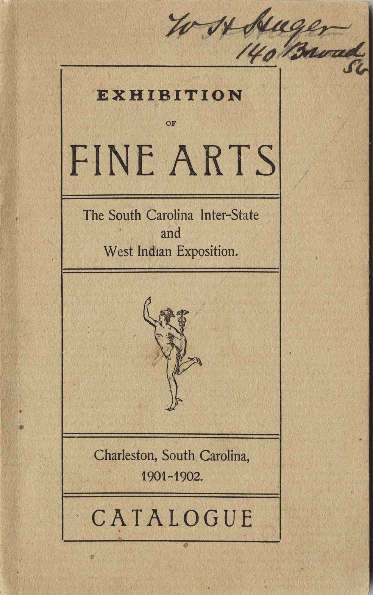 Exhibition of Fine Arts: The South Carolina Inter-State and West Indian Exposition: Catalogue