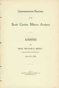 Commencement Exercises of the South Carolina Military Academy. Address by Prof. William E. Mikell.