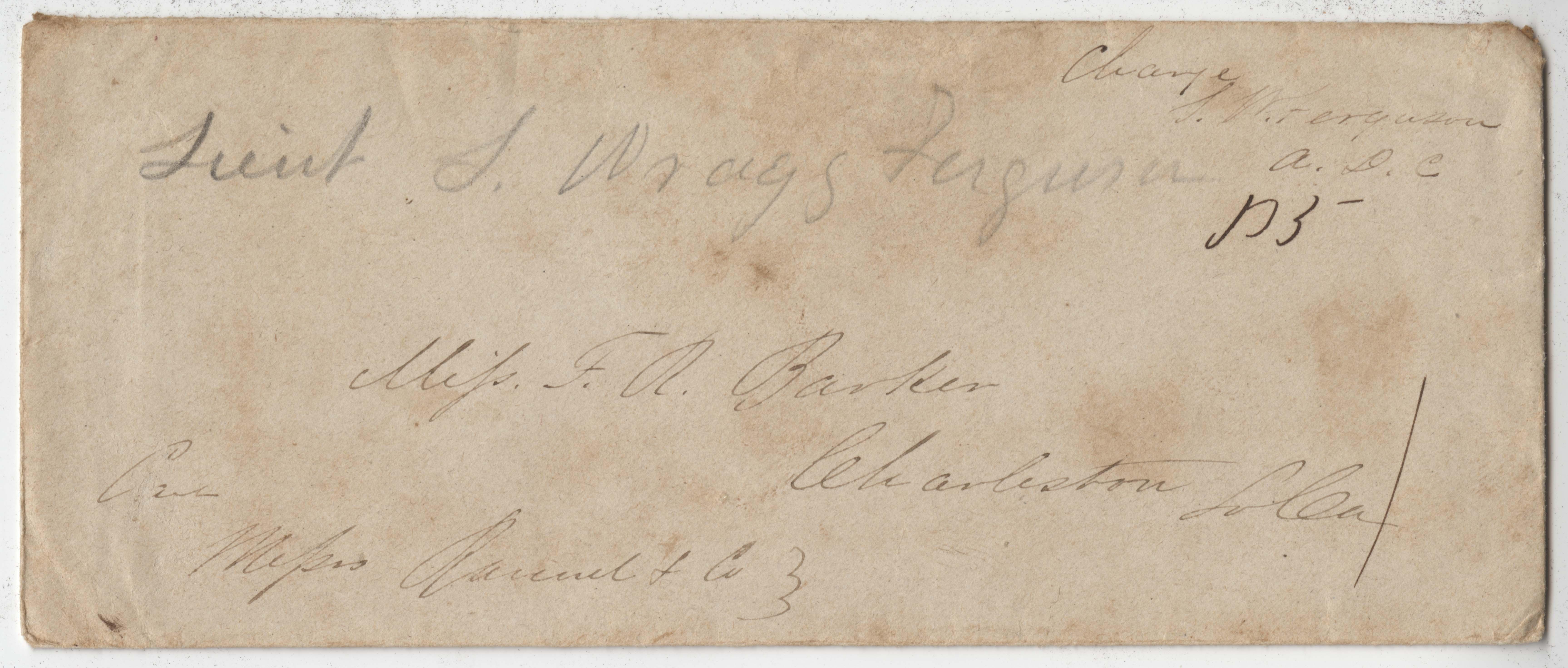 172. Sam Wragg Ferguson to F.R. Barker (godmother) -- August 4, 1861