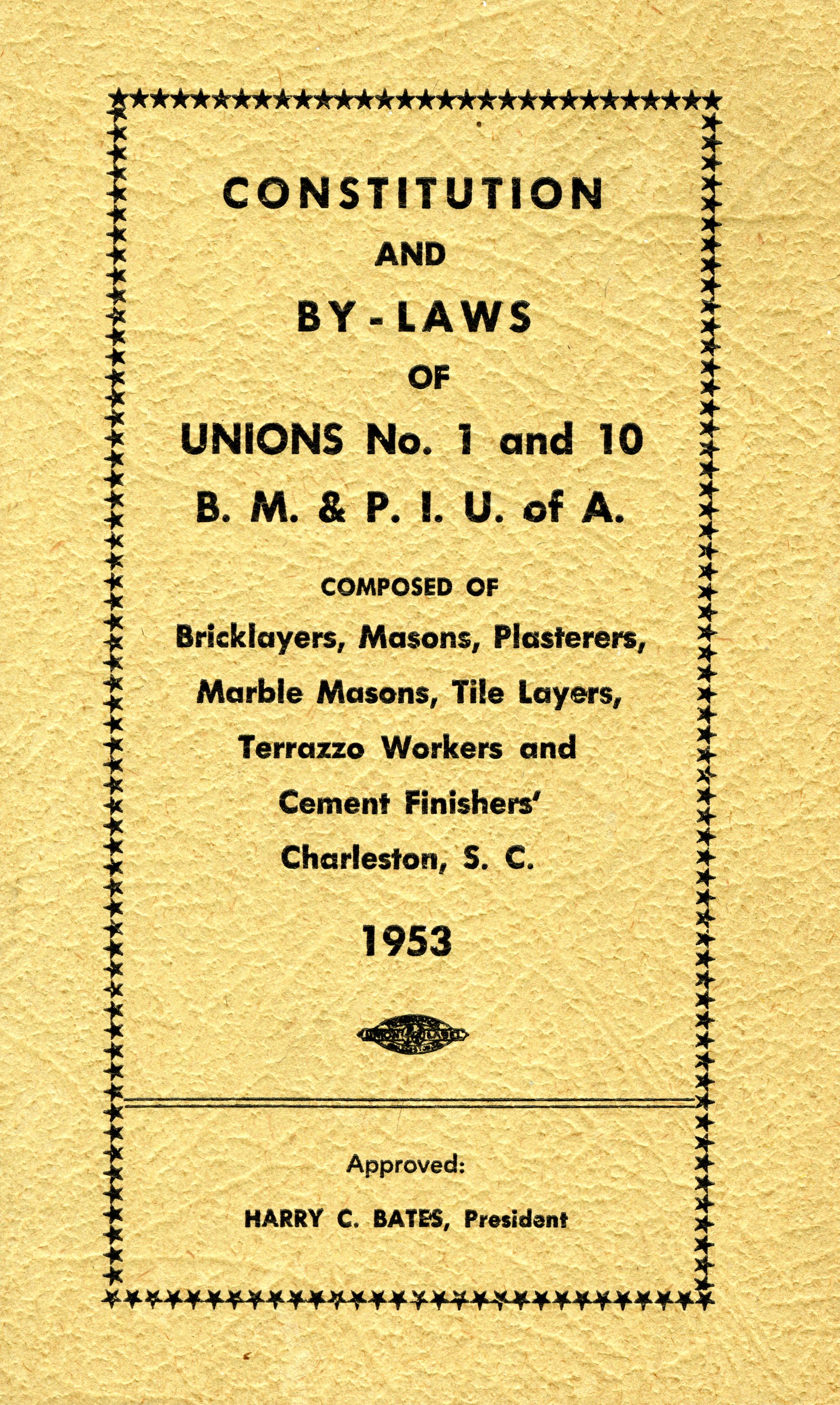Constitution and by-laws of unions no.1 and 10