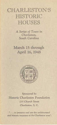 Charleston's Historic Houses, 1948:  First Annual Tours Sponsored by Historic Charleston Foundation