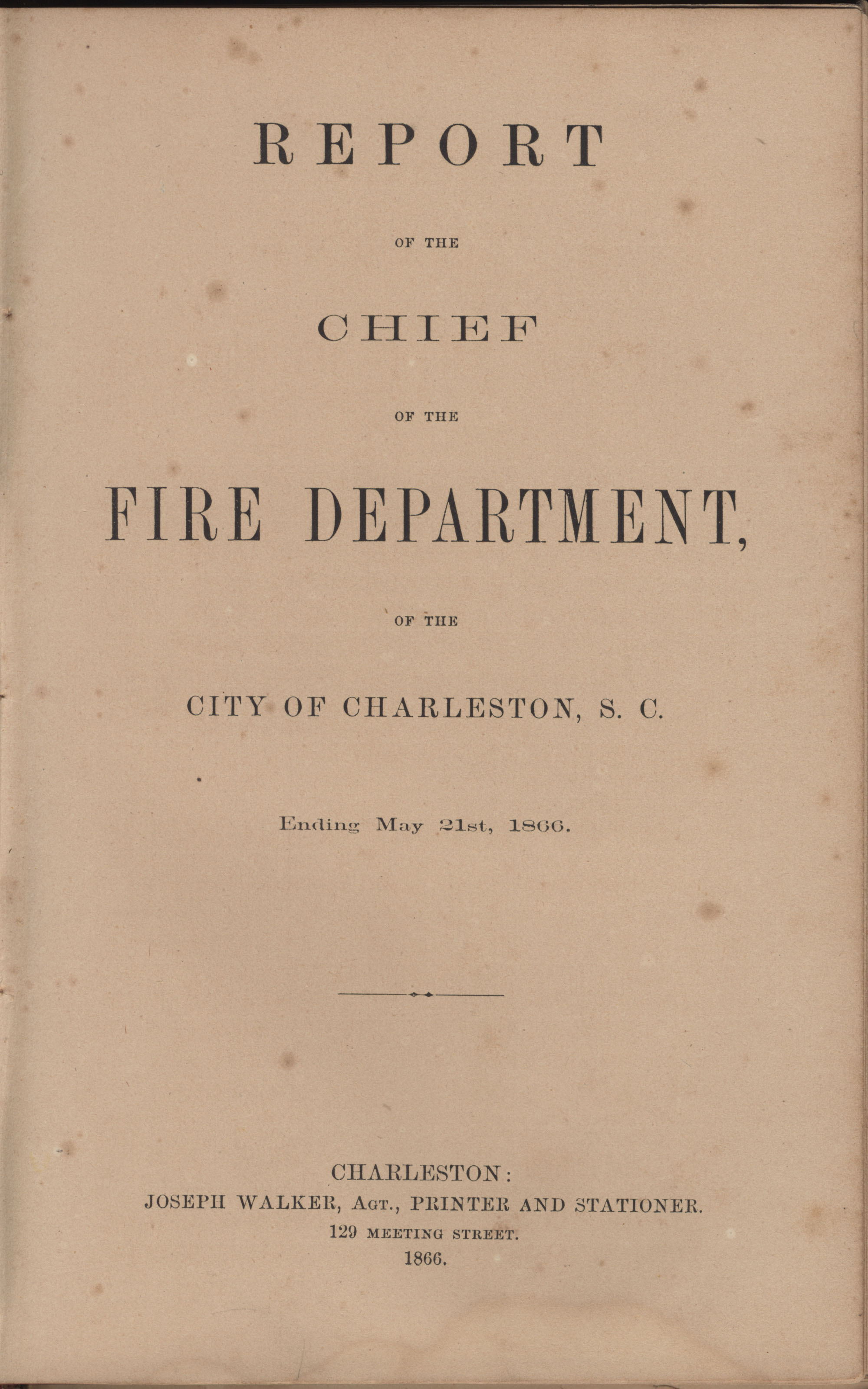 Annual Report of the Chief of the Fire Department of the City of Charleston, page 99