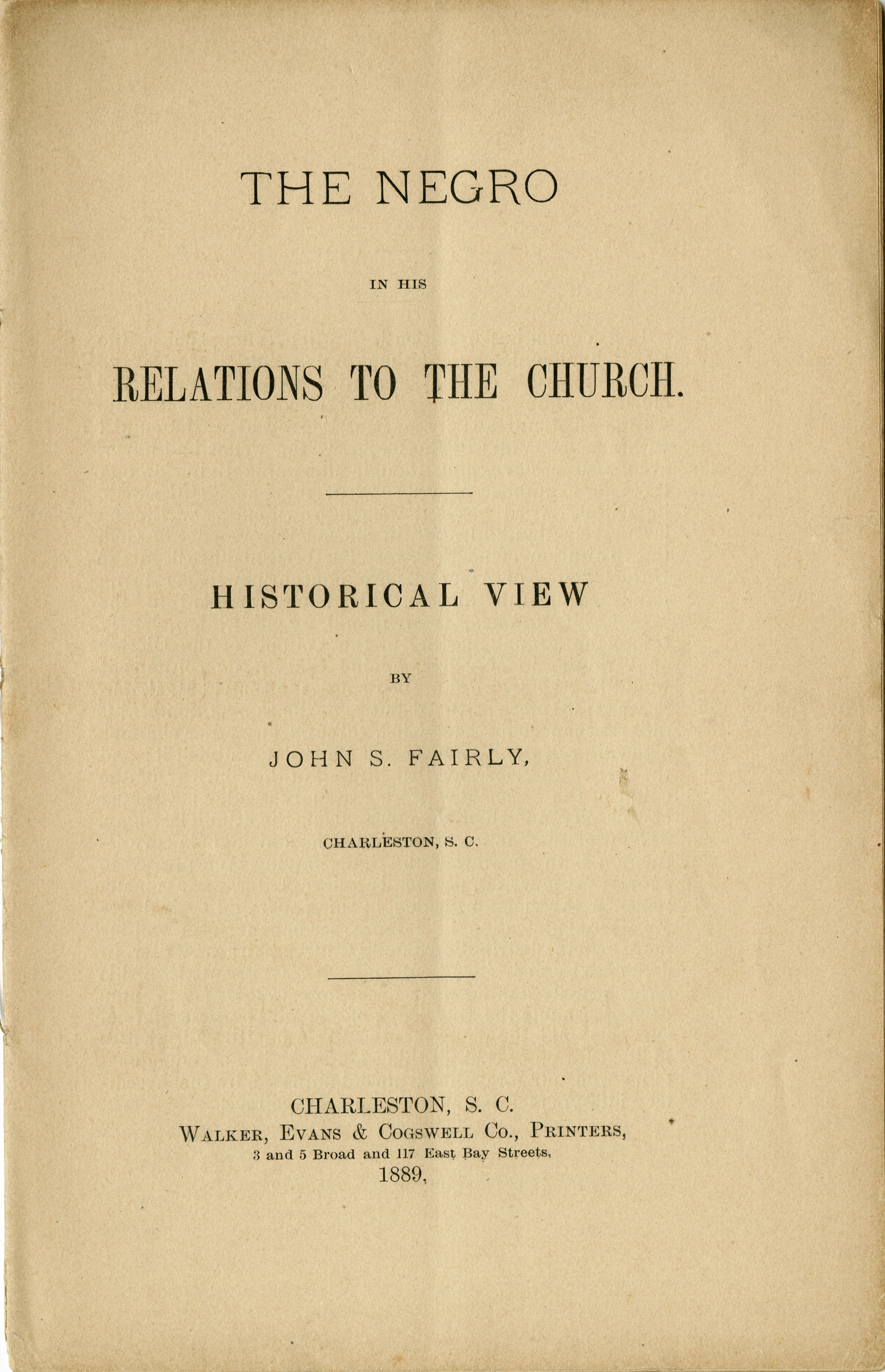 The Negro in his Relations to the Church : historical view / by John S. Fairly.