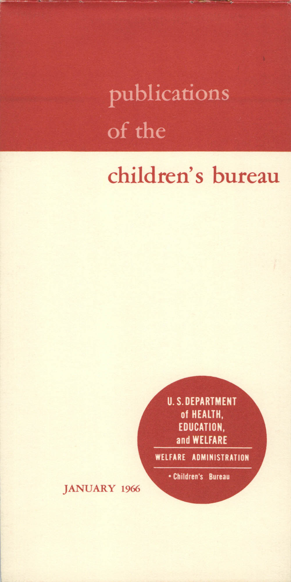 Publications of the Children's Bureau