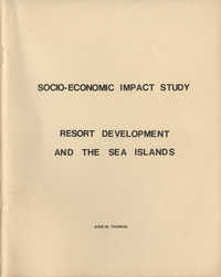 Socio-Economic Impact Study Resort Development and the Sea Islands