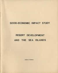 Socio-Economic Impact Study Resort Development and the Sea Islands