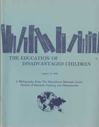 The Education of Disadvantaged Children, A Bibliography