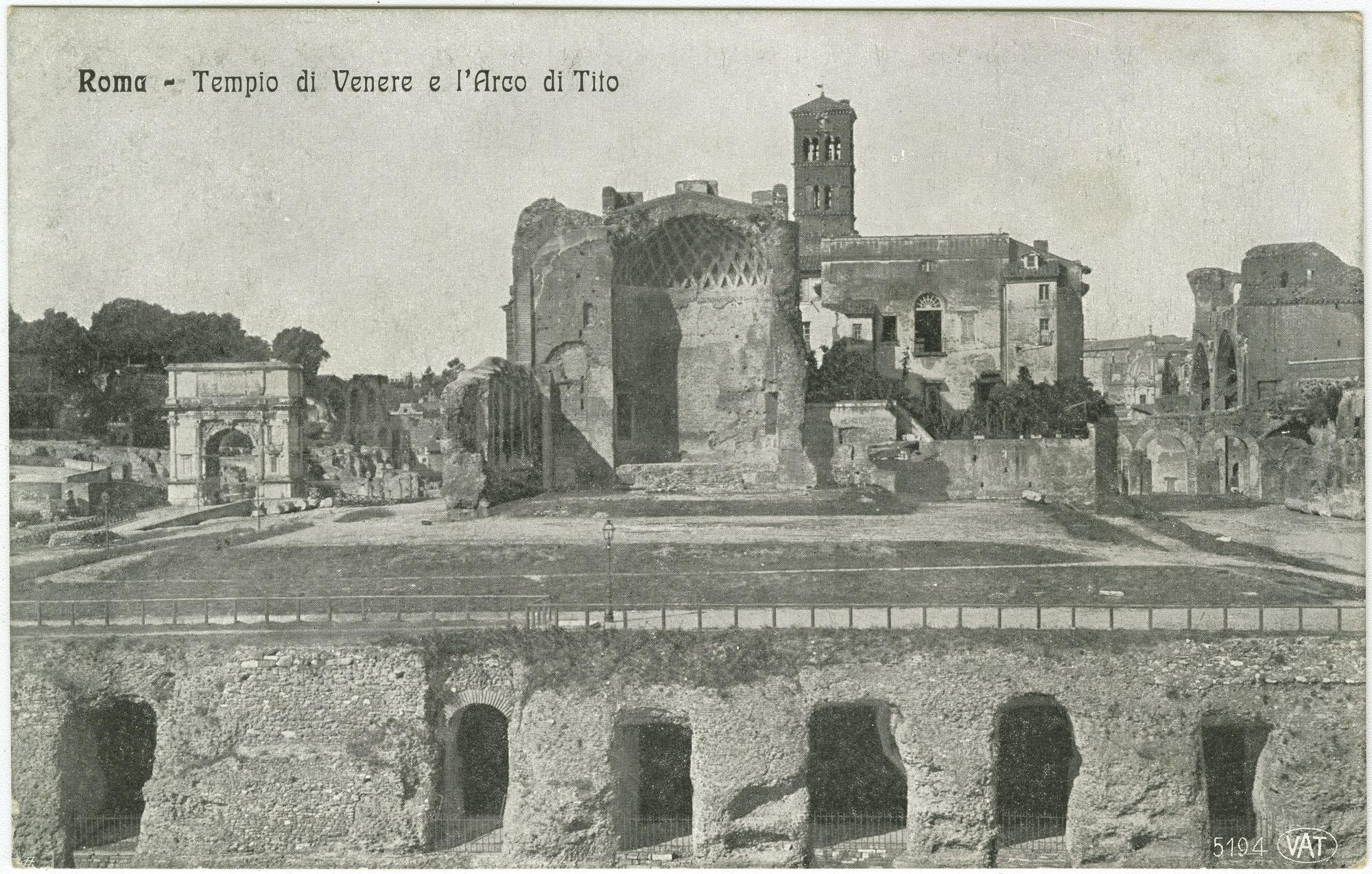 Roma - Tempio di Venere e l'Arco di Tito
