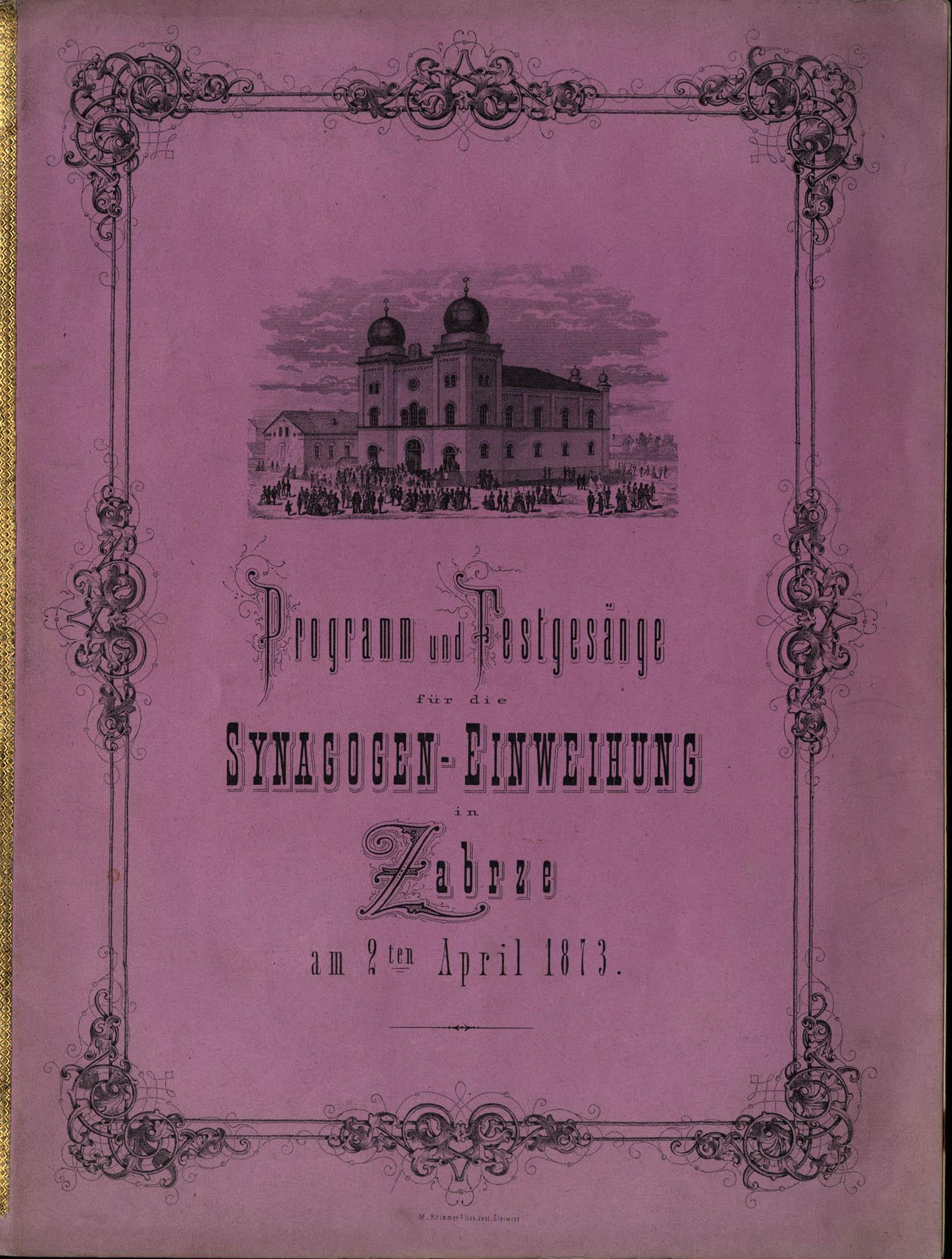 Programm und Festgesänge für die Synagogen-Einweihung in Zabrze am 2ten April 1873