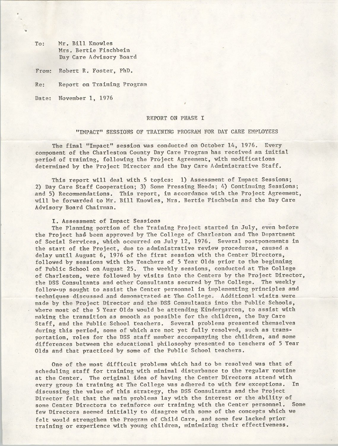 Report from Robert R. Foster to Bill Knowles, Bertie Fischbein, and the Day Care Advisory Board, November 1, 1976