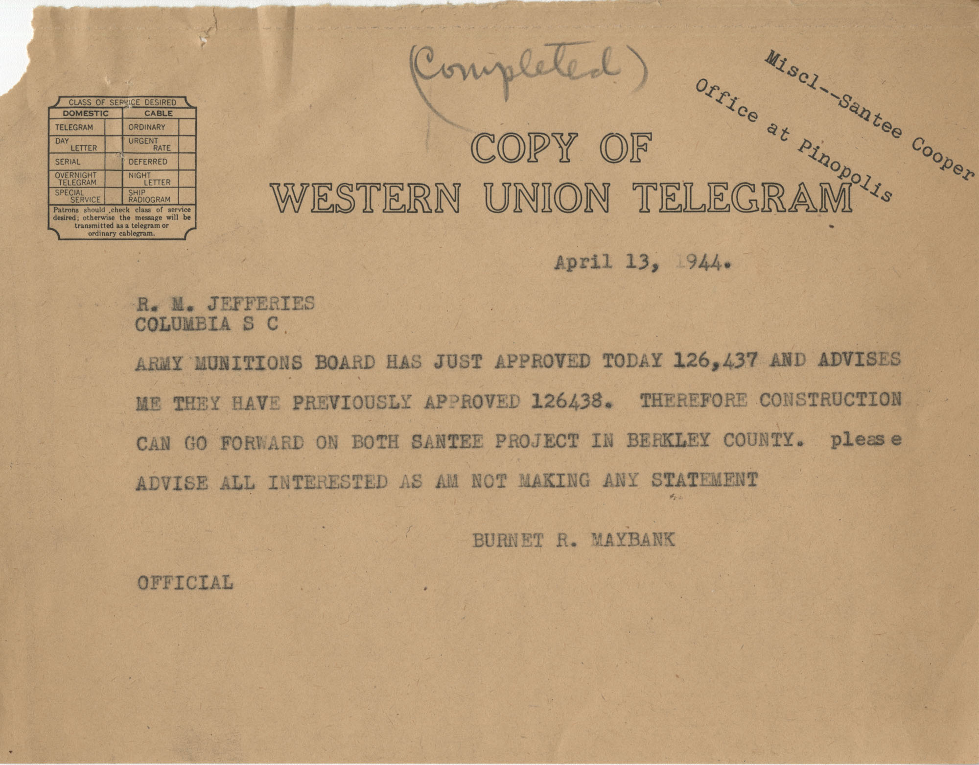Santee-Cooper: Telegram from Senator Burnet R. Maybank to Richard M. Jefferies (General Counsel of the South Carolina Public Service Authority), April 13, 1944