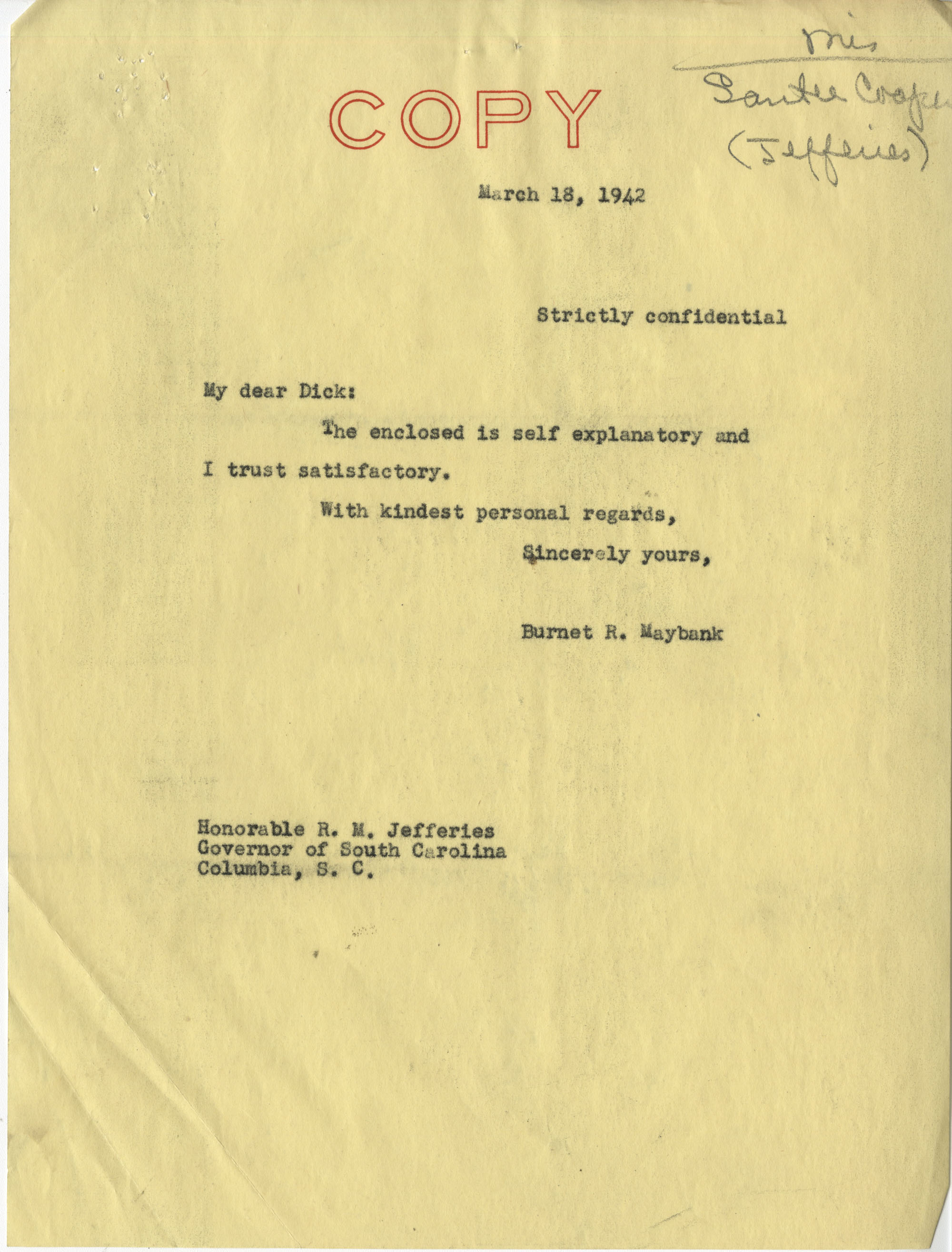 Santee-Cooper: Correspondence between Senator Burnet R. Maybank, Baird Snyder (Administrator of the Federal Works Agency), and South Carolina Governor Richard M. Jefferies, March 1942