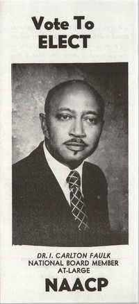 Campaign Flyer, Dr. I. Carlton Faulk, National Board Member At-Large
