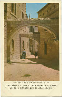ירושלים - סימטא במאה שערים / Jerusalem - street at Mea Shearim Quarter / un coin pittoresque de Mea Shearim