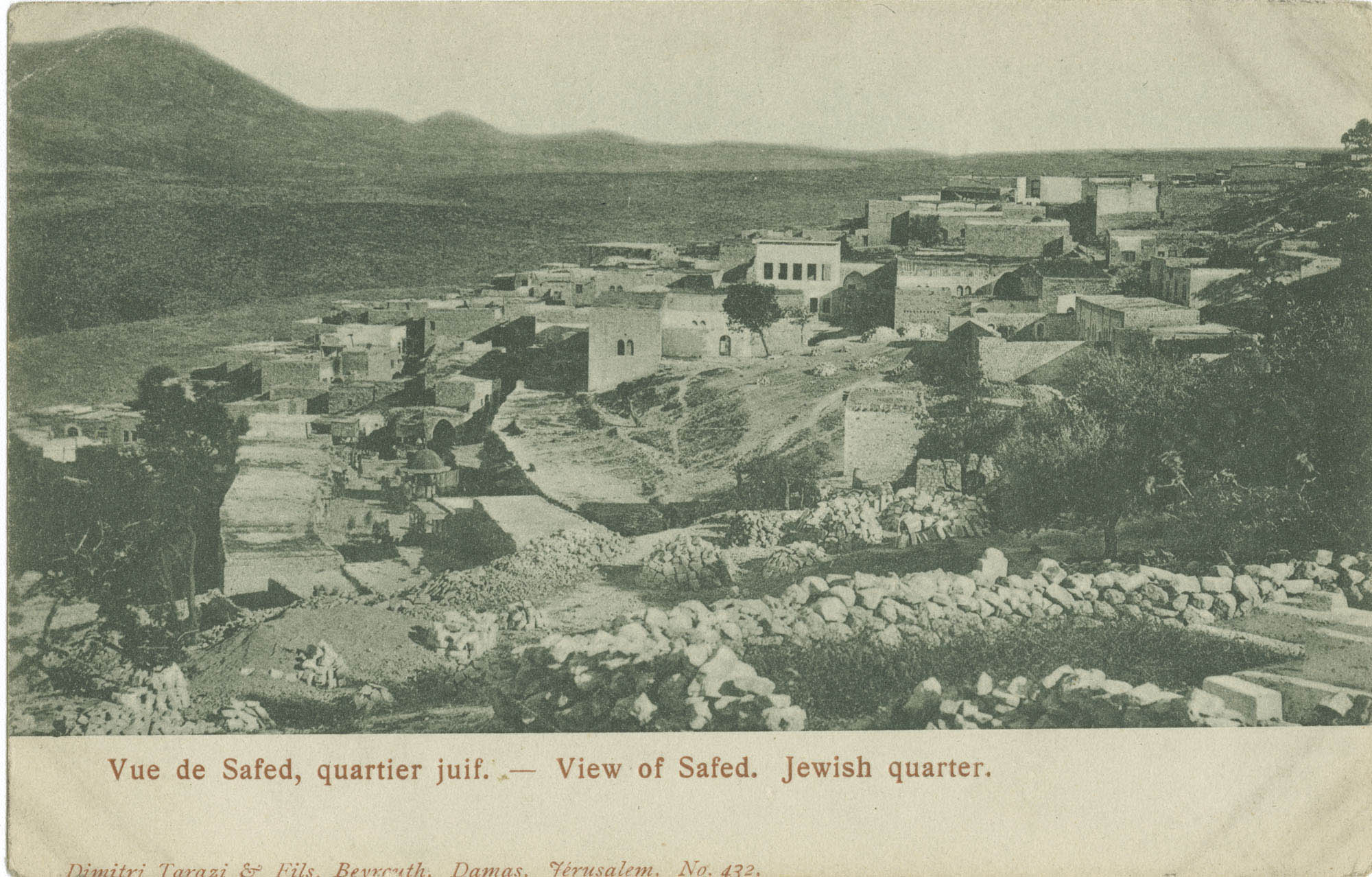 Vue de Safed, quartier juif. / View of Safed. Jewish Quarter