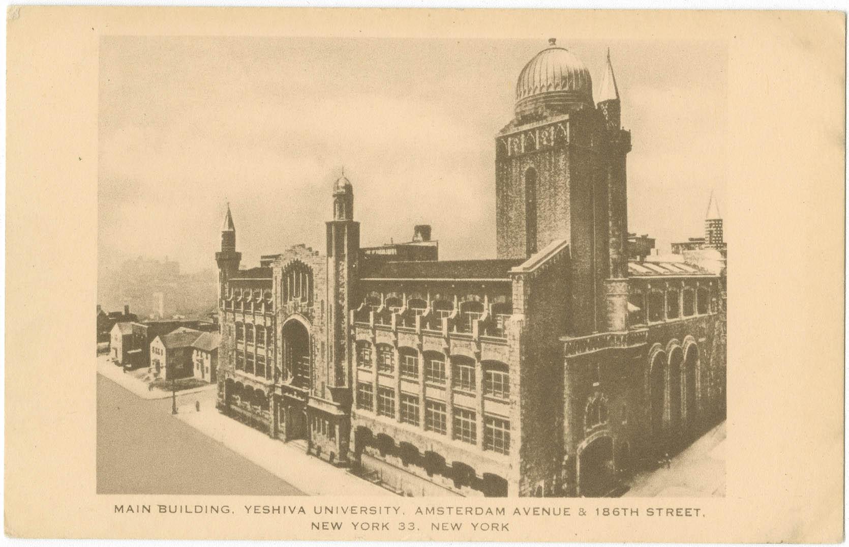 Main Building. Yeshiva University, Amsterdam Avenue & 186th Street, New York 33, New York