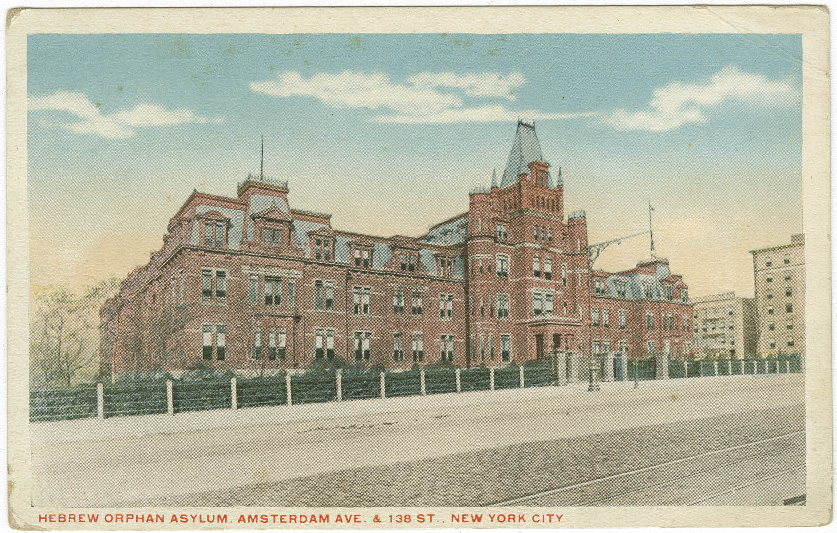 Hebrew Orphan Asylum. Amsterdam Ave. & 138 St. New York City.