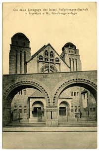 Die neue Synagoge der Israel. Religionsgesellchaft in Frankfurt a.M., Friedbergeranlage