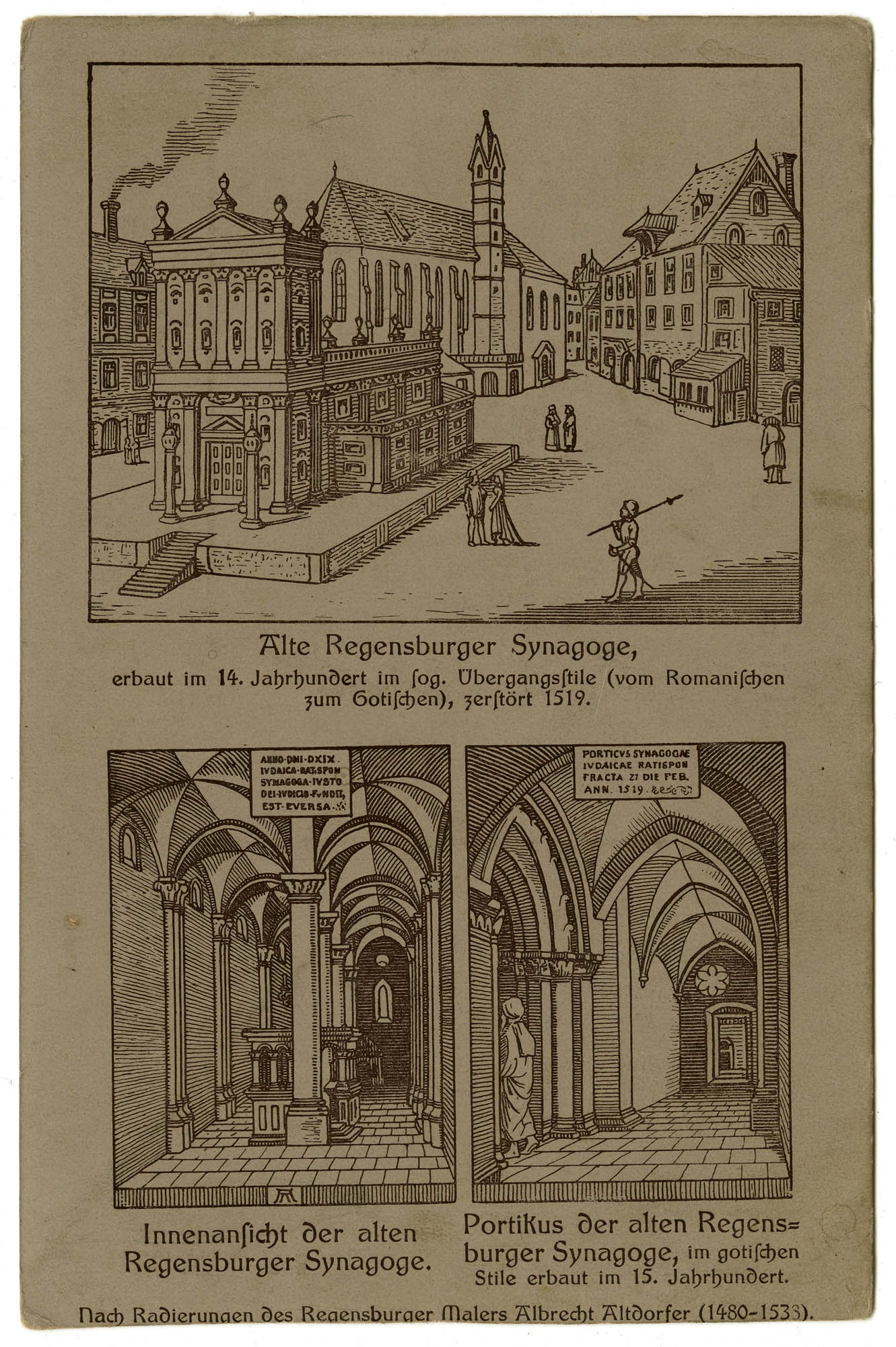 Alte Regensburger Synagoge, erbaut im 14. Jahrhundert im sog. Übergangsstile (vom Romanischen zum Gotischen), zerstört 1519.